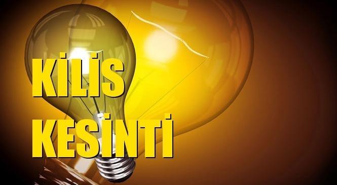 Kilis Elektrik Kesintisi 19 Nisan Pazartesi