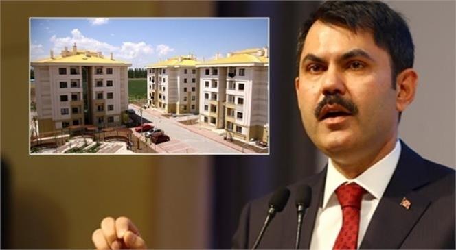 Çevre ve Şehircilik Bakanı Murat Kurum TOKİ Borcunu Peşin Ödeyenlere Yüzde 20 Yapılacağını Duyurdu