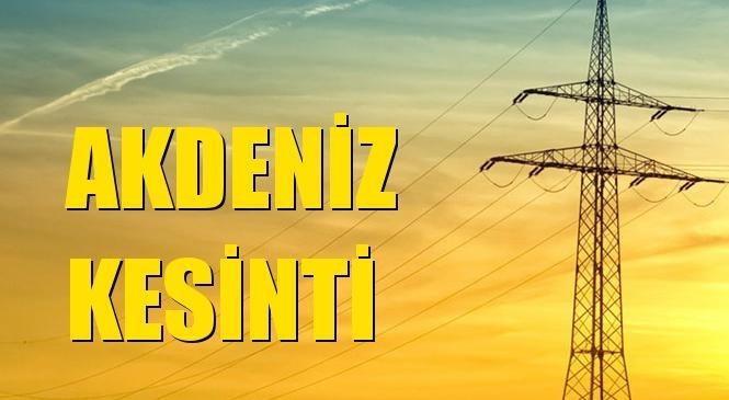 Akdeniz Elektrik Kesintisi 20 Nisan Salı