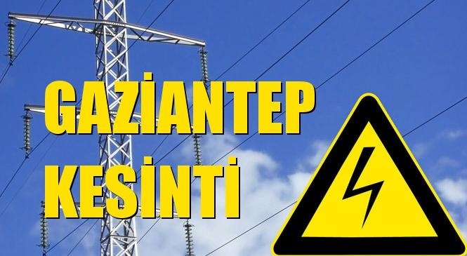 Gaziantep Elektrik Kesintisi 19 Haziran Cumartesi
