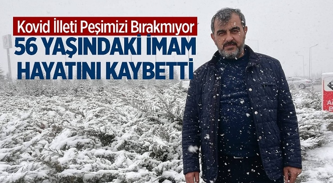 Mersin'in Tarsus İlçesinde Kovid-19 Tedavisi Gören İmam Mustafa Çalışkan Hayatını Kaybetti