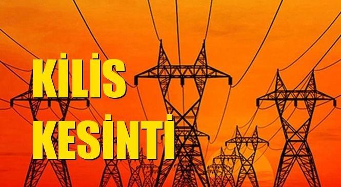 Kilis Elektrik Kesintisi 17 Eylül Cuma