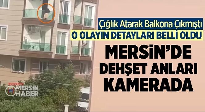 Mersin'de Korkulu Anlar Cep Telefonu Kamerasına Yansıdı