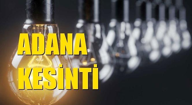 Adana Elektrik Kesintisi 23 Eylül Perşembe
