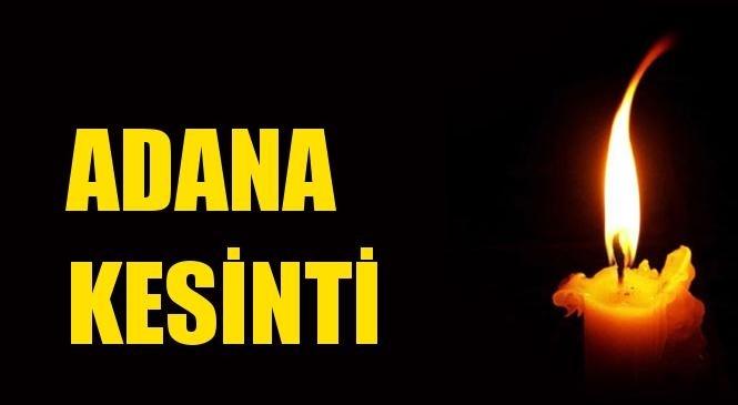Adana Elektrik Kesintisi 17 Ekim Pazar