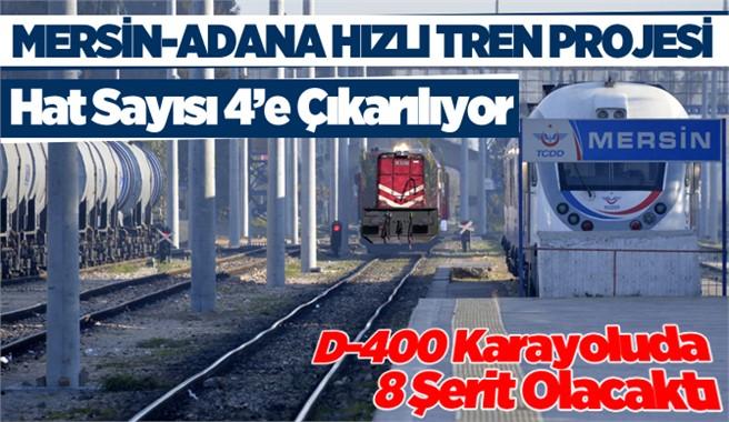 Mersin-Adana Tren Hattı 4 Hatta Çıkarılacak
