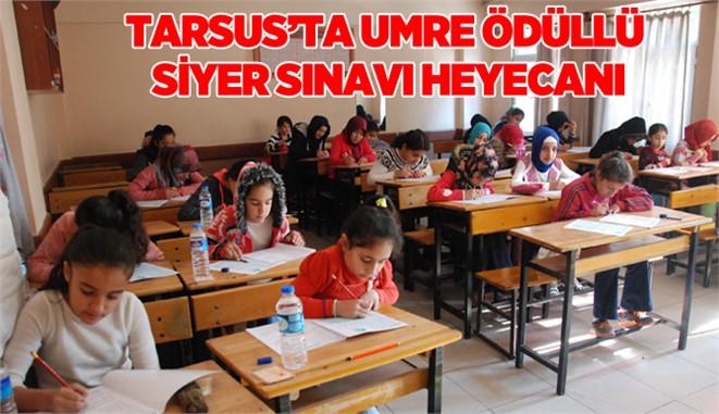 Tarsus'ta Umre Ödüllü Siyer Sınavı Heyecanı