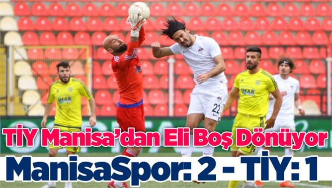 ManisaSpor 2 - Tarsus İdmanyurdu 1