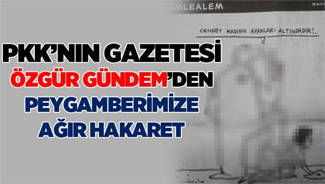 Gündem Gazetesinden Hz. Muhammed'e hakaret