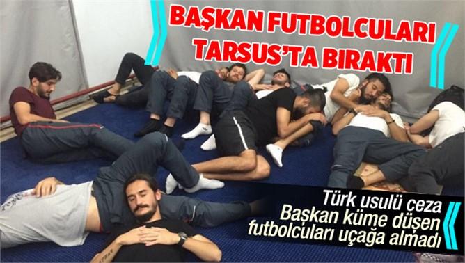 Küme düşen Kartalspor'da futbolcular Tarsu'ta bırakıldı