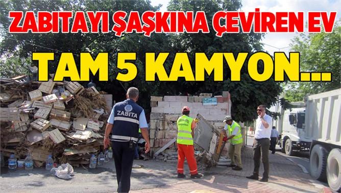Tarsus'taki Bir Evde 5 Kamyon Çöp Çıktı