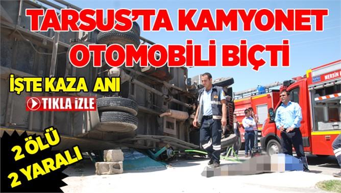 Tarsus'ta Kamyonet Otomobili Biçti 2 Ölü