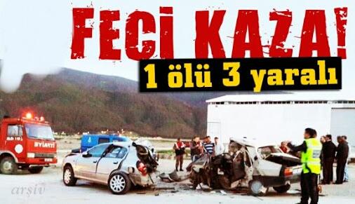 Bağlarbaşı'ında Feci Kaza 1 Ölü 3 Yaralı