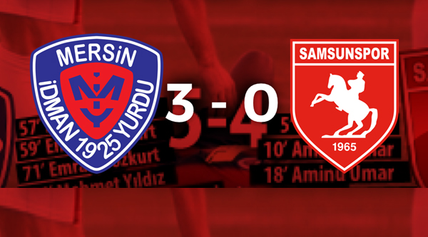 Mersin İdmanyurdu 3 - SamsunSpor 0