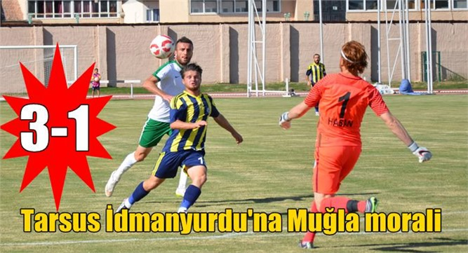 Tarsus İdmanyurdu:3  Muğla Spor :1