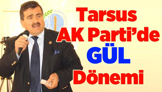 Tarsus AK Parti Başkanlığına İbrahim Gül Atandı