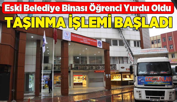 KYK Tarsus Yurt Müdürlüğü Yeni Yerine Taşınmaya Başladı