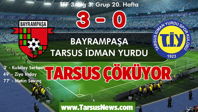 Bayrampaşa 3-Tarsus İdmanyurdu 0