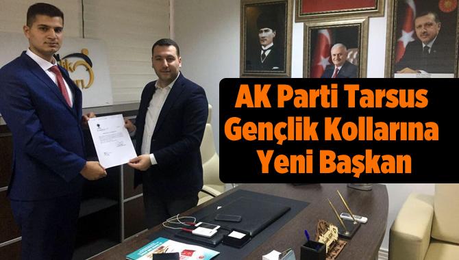 AK Parti Tarsus Gençlik Kollarına Yeni Başkan