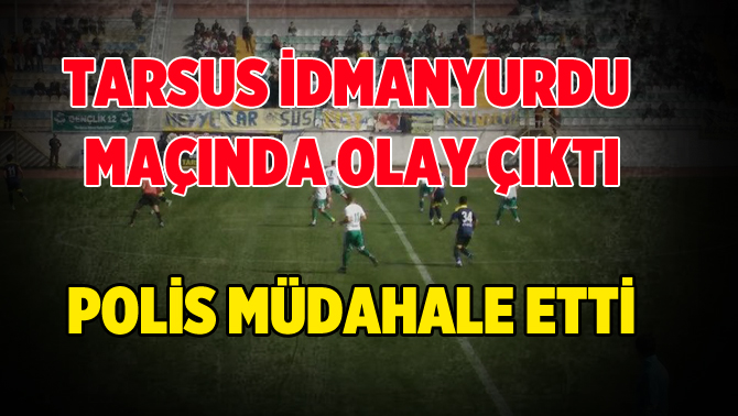 Tarsus İdmanyurdu, Bingölspor Maçında Olay