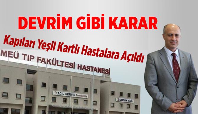 Mersin Üniversitesi Hastanesinde Yeşil Kartlı Hastalara Müjde
