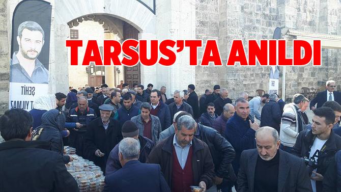 Fırat Çakıroğlu Tarsus'ta Anıldı