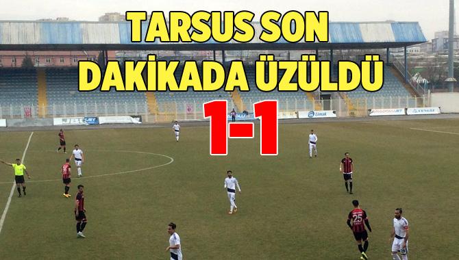 Ankara Adliyespor 1-Tarsus İdmanyurdu 1