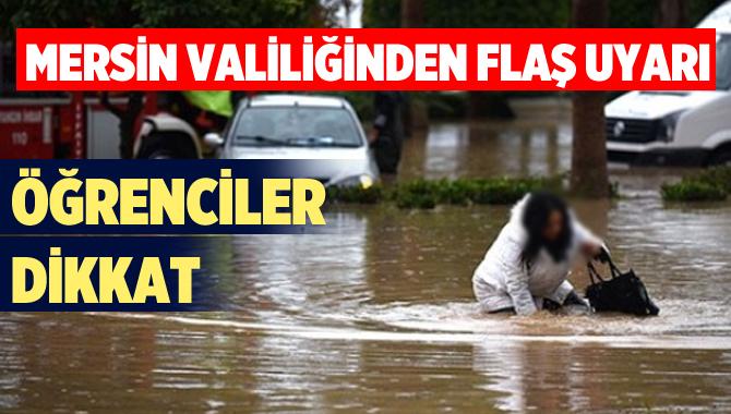 Mersin Valiliğinde şiddetli yağış uyarısı
