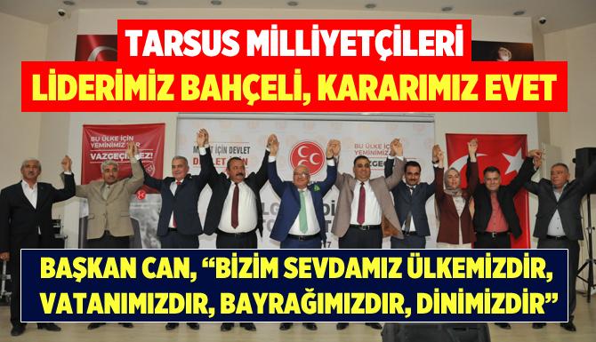 MHP Tarsus Teşkilatından Referanduma Evet Çağrısı