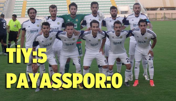 Tarsus İdmanyurdu 5 – Payasspor 0