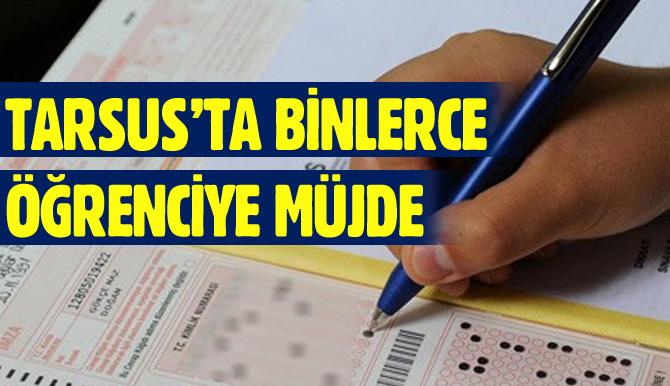 LYS Sınavları Artık Tarsus'ta da Yapılacak