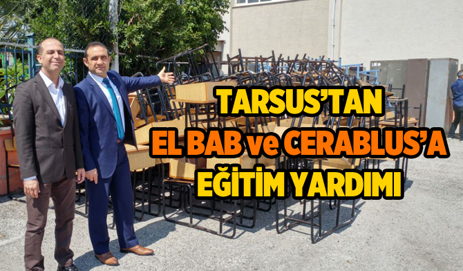 Tarsus'tan Cerablus ve El-Bab'a Eğitim Yardımı