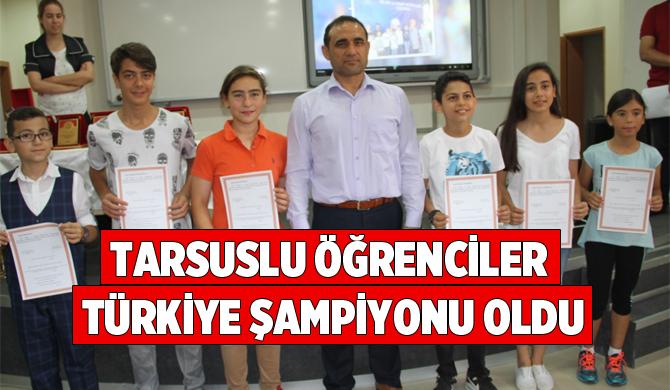 Tarsuslu Öğrenciler Türkiye Şampiyonu Oldu