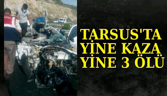 Tarsus'ta Otobanda Feci Kaza