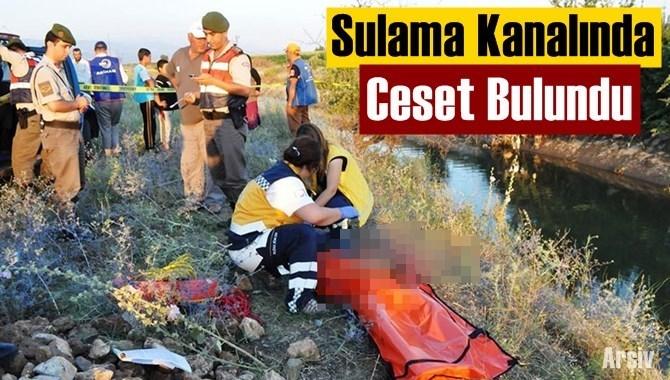 Tarsus'ta Sulama Kanalında Ceset Bulundu