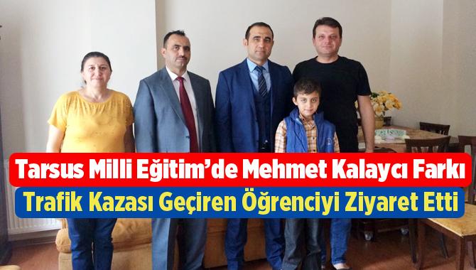 Tarsus Milli Eğitim'de Mehmet Kalaycı Farkı