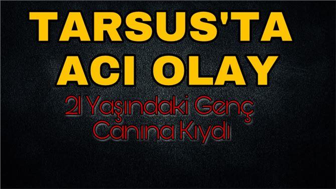 Tarsus'ta İntihar