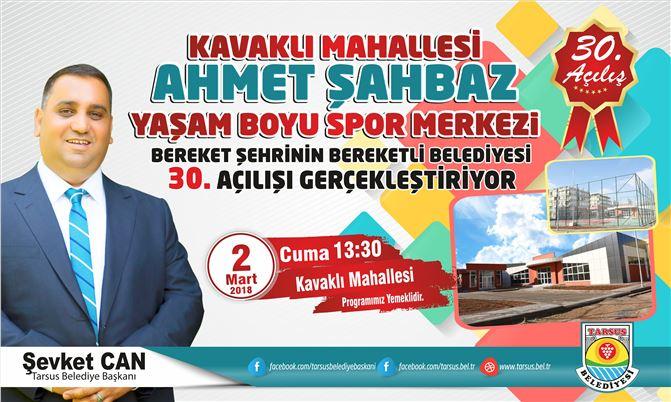 Ahmet Şahbaz Yaşam Boyu Spor Merkezi Açılıyor