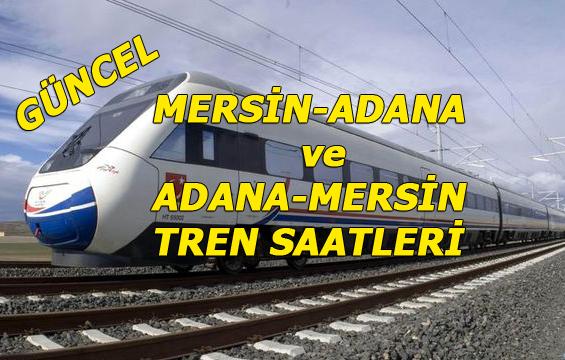 Adana- Mersin Tren Saatleri ve Mersin-Adana Tren Saatleri Değişti, Güncel Tren Saatleri