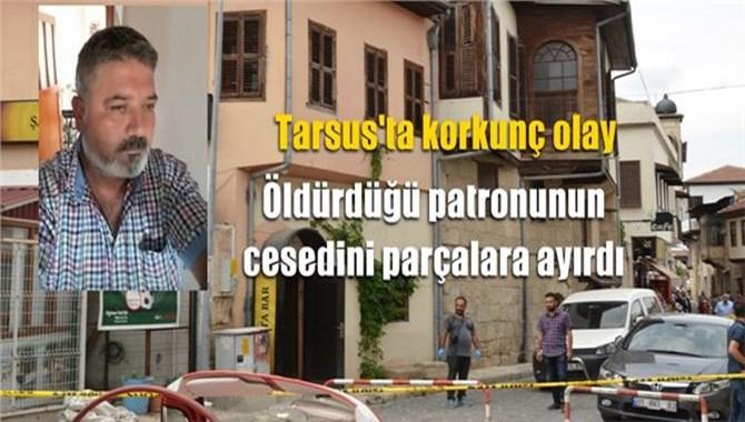 Tarsus'ta Vahşi Cinayet