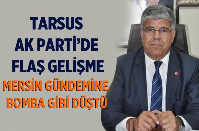 Ak Parti Tarsus'ta Mehmet Yıldız İddiası