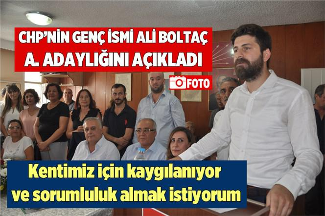 CHP'li Ali Boltaç, Tarsus Belediye Başkanlığına Aday Aday Olduğunu Açıkladı