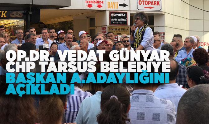 CHP'den Tarsus Belediye Başkan A. Adayı Olan Op .Dr. Vedat Günyar Resmi Açıklamasını Yaptı