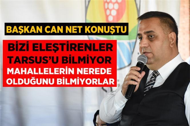 """Başkan Can,""""Tarsus Belediyesi Olarak, Güvenin Adresi Olduk"""""""