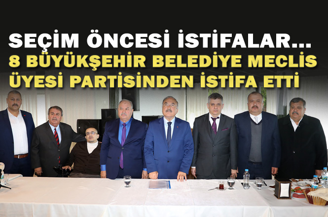 Mersin'de Aralarında Kerim Tufan'ın da Buluduğu 8 Meclis Üyesi MHP'den İstifa Etti , Meclis Üyeleri MHP İle Yollarını Ayırdı