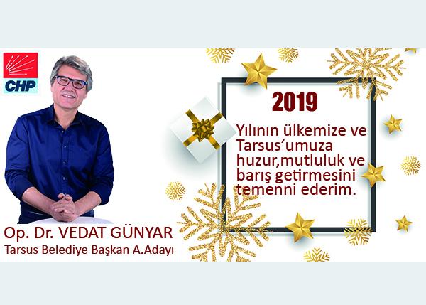 """CHP'li Günyar, """"2019 Yılında Tarsus'a Gün Doğacak"""""""