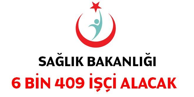 Sağlık Bakanlığı 6409 İşçi Alacak