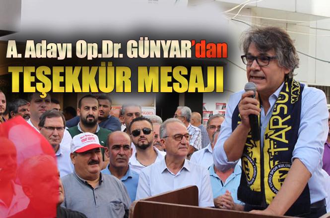 CHP Tarsus Belediye Başkan A.Adayı Op.Dr. Vedat Günyar'dan Teşekkür Mesajı