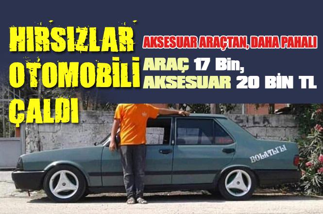Mersin Tarsus'ta Hırsızlar Üzerinde 20 Bin Lira Değerinde Aksesuar Bulunan, 17 Bin TL'lik Aracı Çaldı