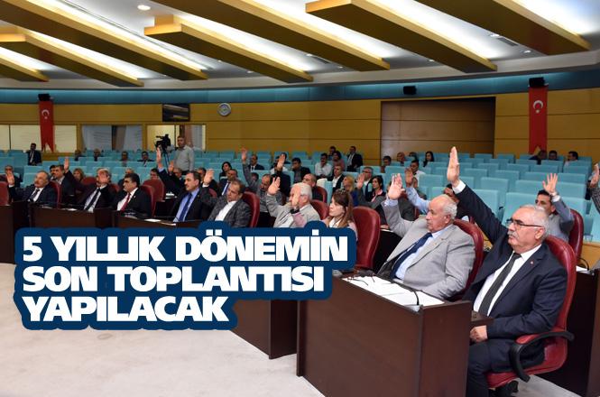 2014 - 2019 döneminin son Tarsus Belediyesi Meclis Toplantısı Gerçekleşiyor